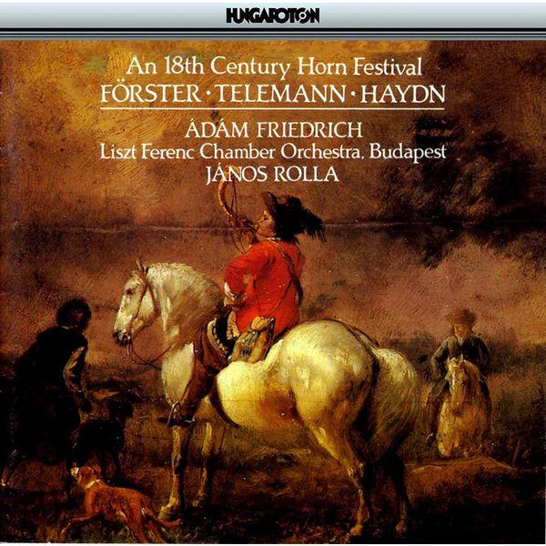Adam Friedrich - An 18th Century Horn Festival