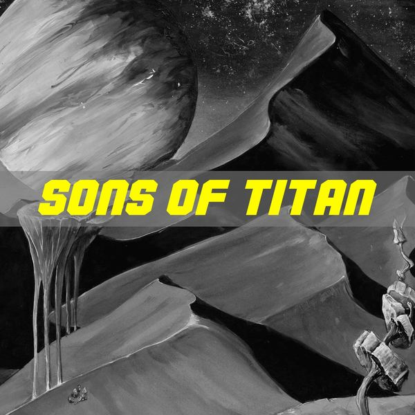 Galaxy - Sons of Titan