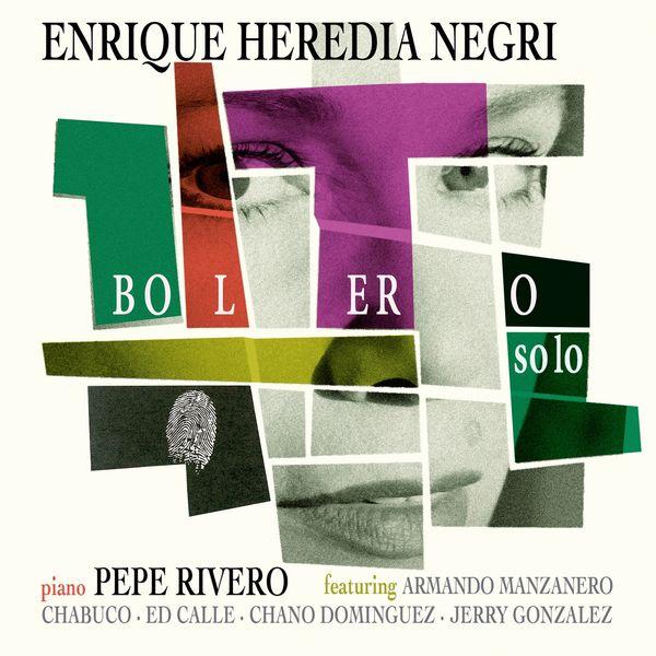 Enrique Heredia Negri - Bolero Solo