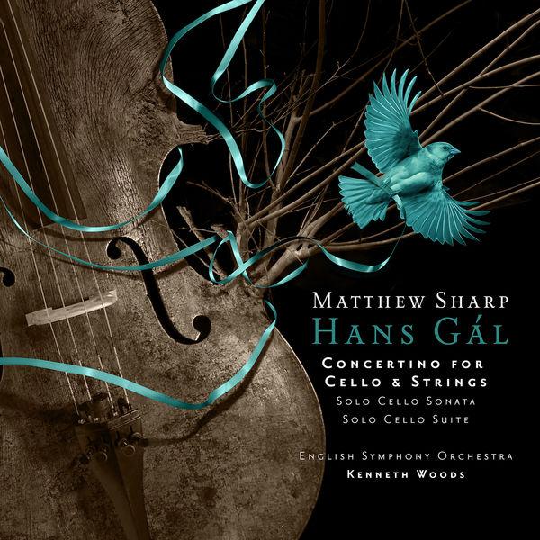 Matthew Sharp - Hans Gál: Concertino for Cello and Strings