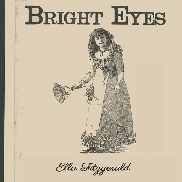 Ella Fitzgerald - Bright Eyes