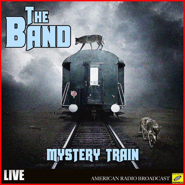 The Band - Mystery Train