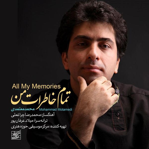 Mohammad Motamedi - All My Memories