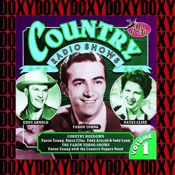 Country Radio Shows, Vol  1 (Remastered Version) [Doxy Collection