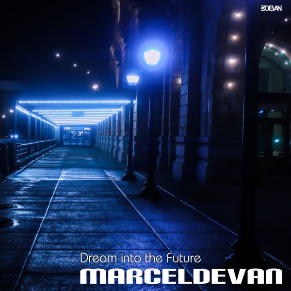 MarcelDeVan - Dream into the Future