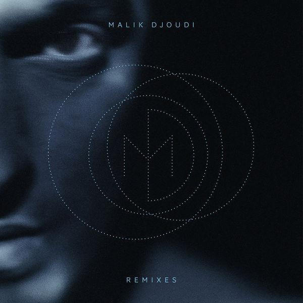 Malik Djoudi - Remixes
