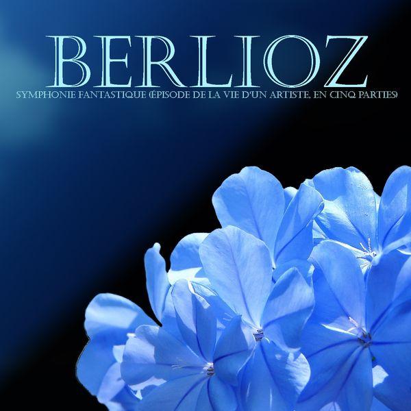 Charles Munch, Orchestre National de France - Berlioz : symphonie fantastique (épisode de la vie d'un artiste, en cinq parties)
