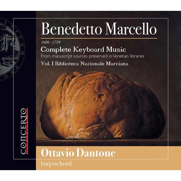Ottavio Dantone - Marcello: Complete Keyboard Music, Vol. 1