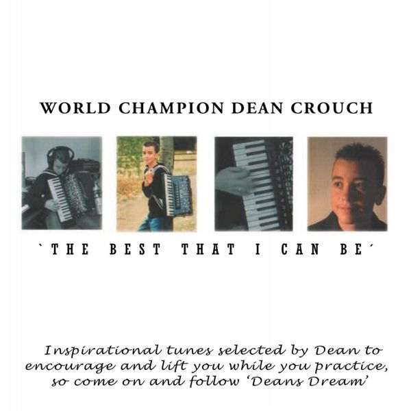 Dean Crouch - The Best That I Can Be