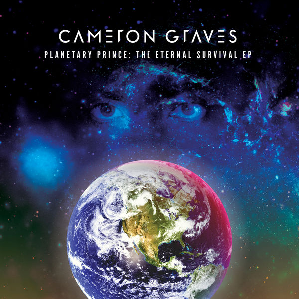 Cameron Graves - Planetary Prince: The Eternal Survival - EP