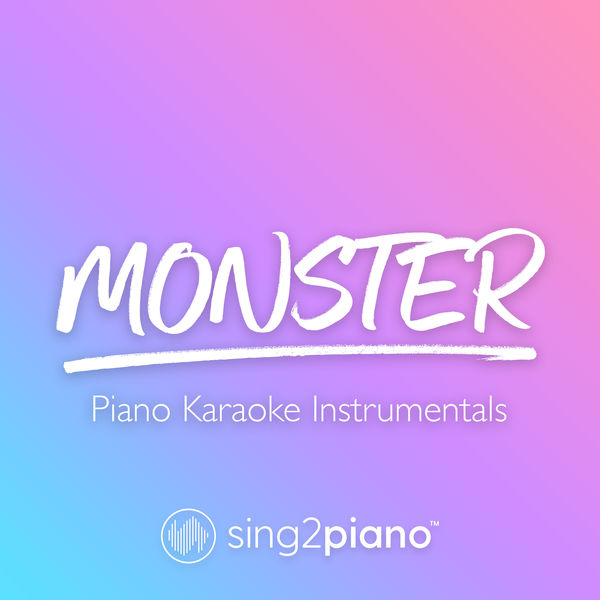 Sing2Piano - Monster