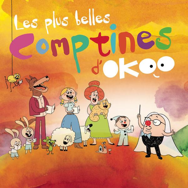 Les plus belles comptines d'Okoo - Les plus belles comptines d'Okoo (Edition Deluxe)