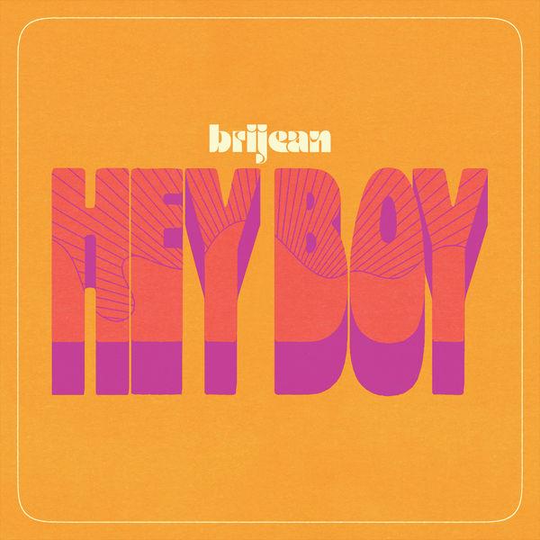 Brijean - Hey Boy