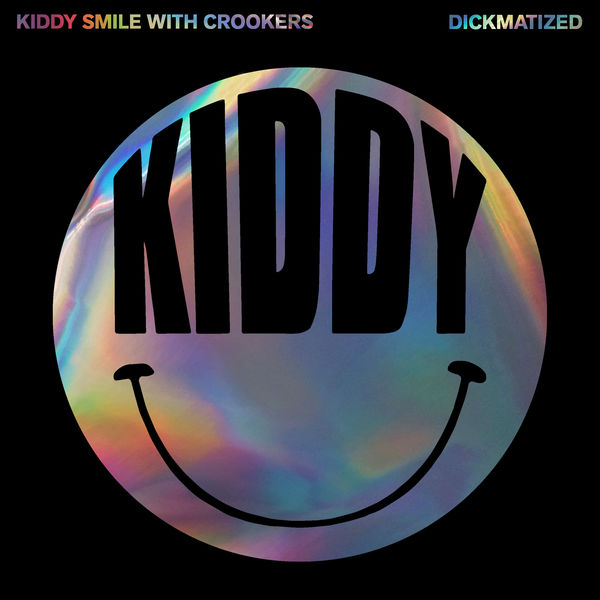 Kiddy Smile - Dickmatized