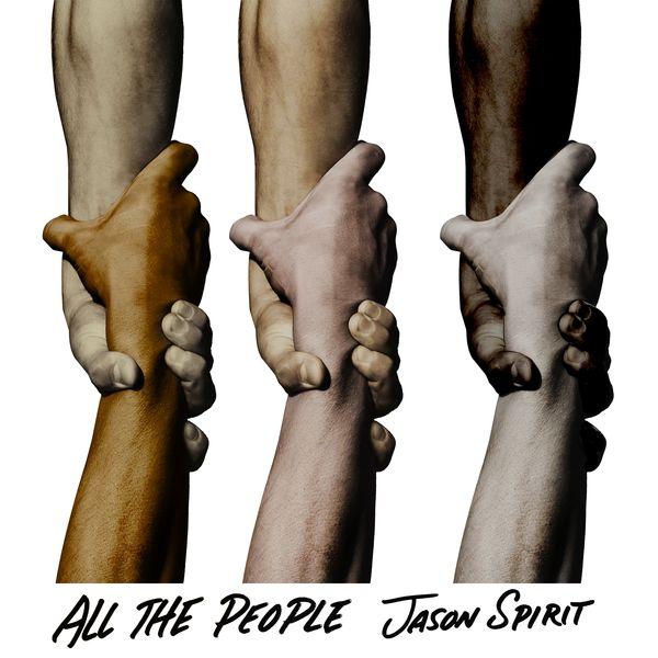 Jason Spirit - All the People