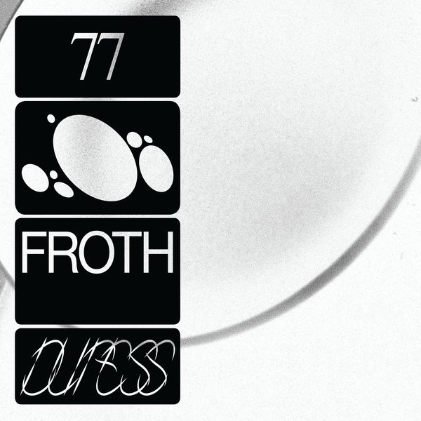Froth - 77