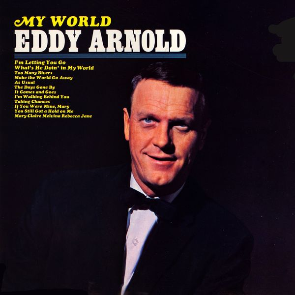 my world eddy arnold download and listen to the album