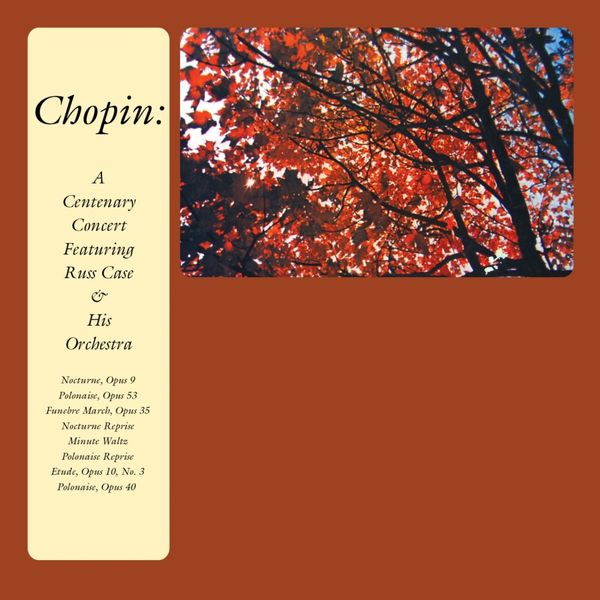 Russ Case & His Orchestra - Chopin: A Centenary Concert