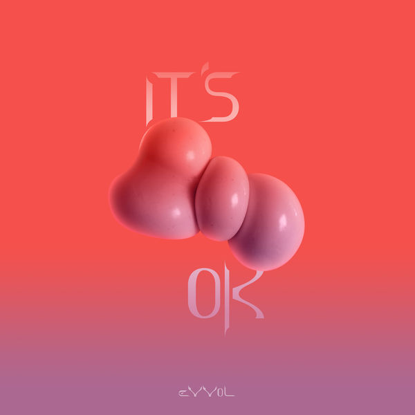 Evvol - It's OK