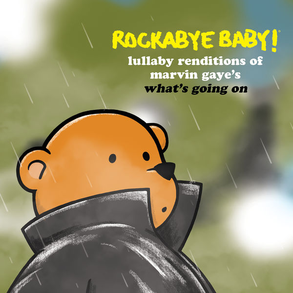 Rockabye Baby! - Lullaby Renditions of Marvin Gaye's What's Going On