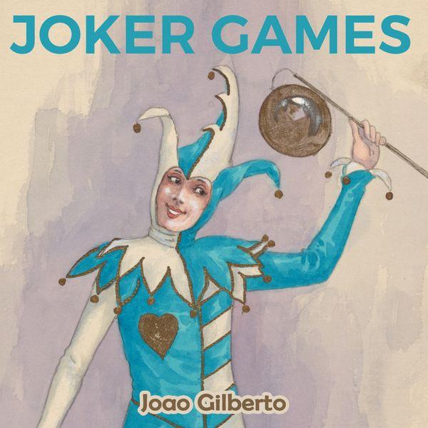 João Gilberto - Joker Games