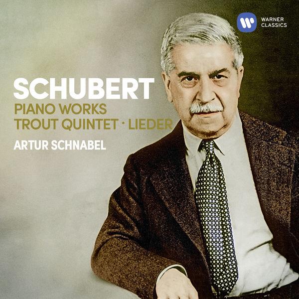 Artur Schnabel - Schubert: Piano Works, Trout Quintet, Lieder