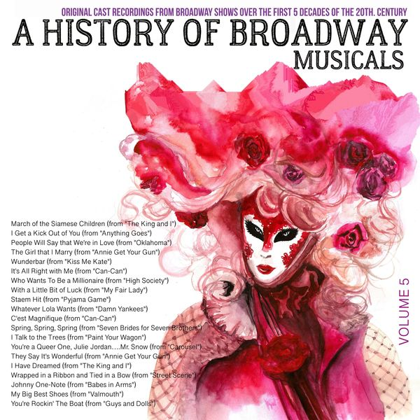 Various Artists - A Musical History of Broadway Musicals, Volume 5