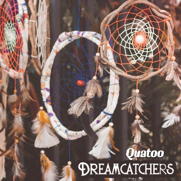 Quatoo - Dreamcatchers
