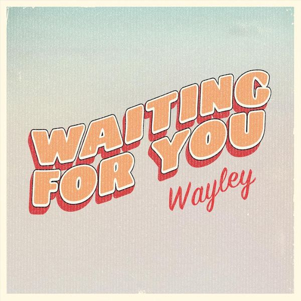 Album Waiting for You, Wayley   Qobuz: download and streaming in ...