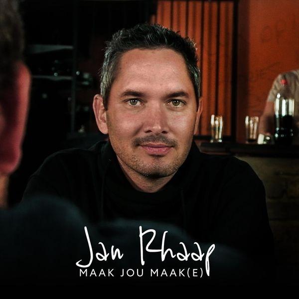 Jan Rhaap - Maak Jou Maak(E)