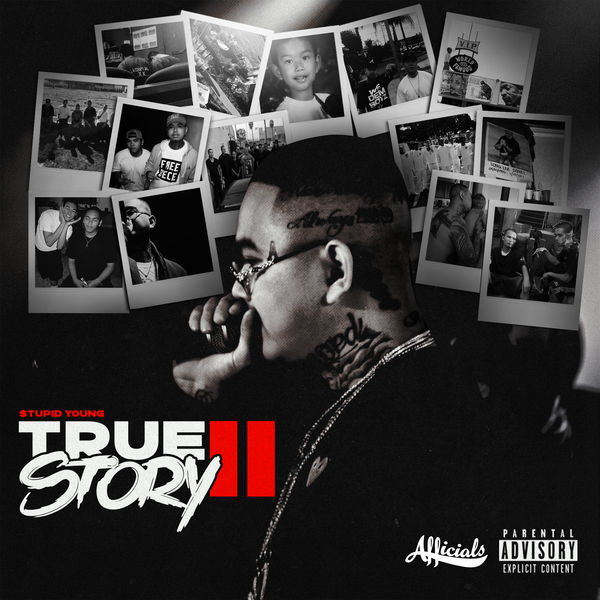 $tupid Young - True Story II
