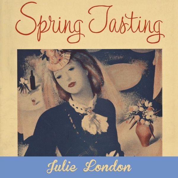 Julie London - Spring Tasting