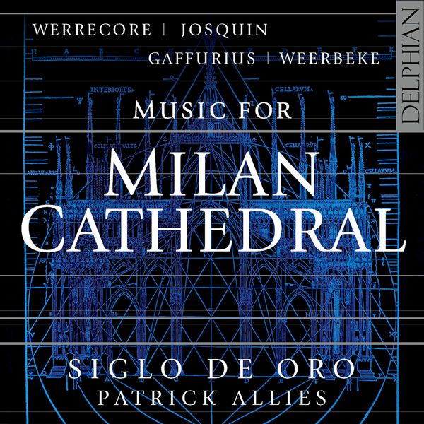 Siglo de Oro - Music for Milan Cathedral