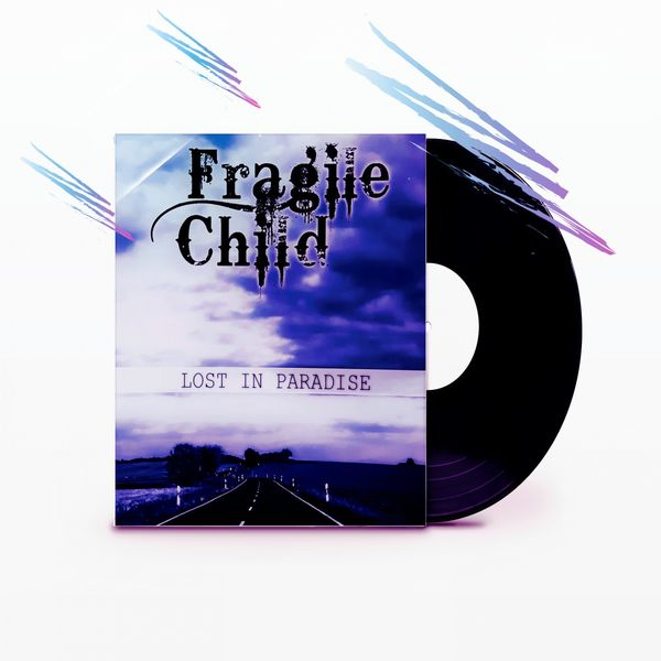 FragileChild|Lost in Paradise
