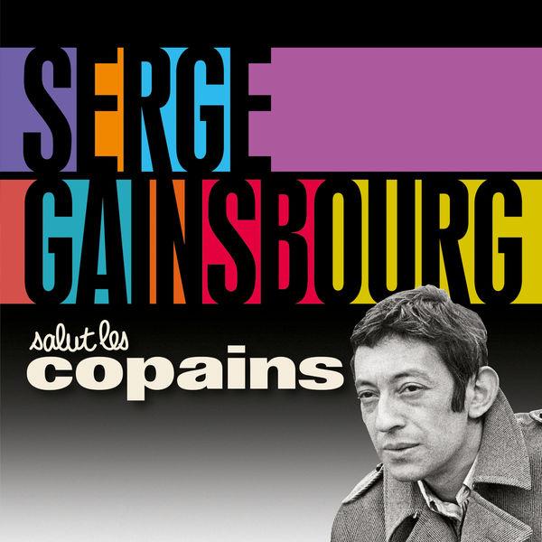 Serge Gainsbourg - Salut les copains