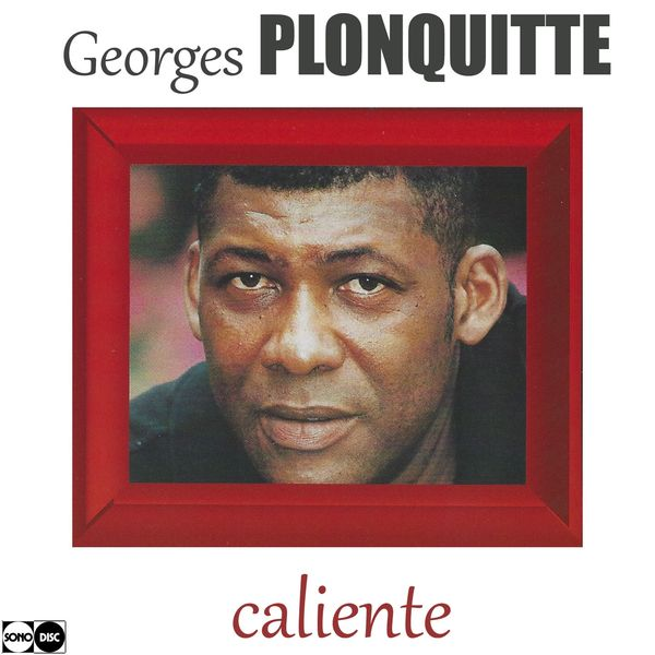 Georges Plonquitte - Caliente