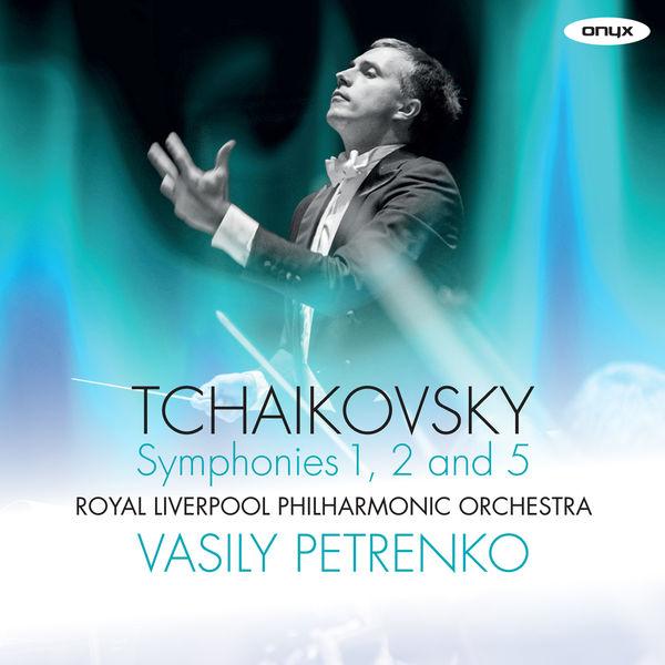 Peter Ilych Tchaikovsky - Tchaikovsky: 'Winter Dreams' Symphony No. 1, 'Little Russian' Symphony No. 2 , Symphony No. 5