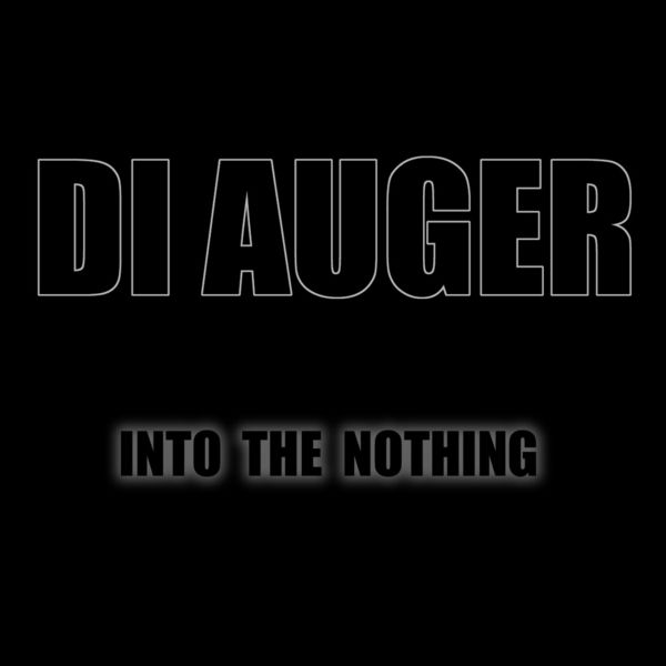 DI AUGER - Into the Nothing