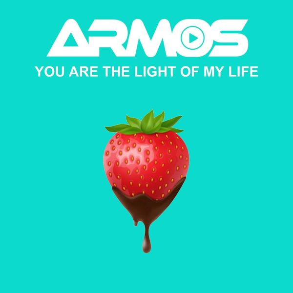 Armos - You Are the Light of My Life