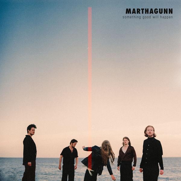 MarthaGunn - Something Good Will Happen