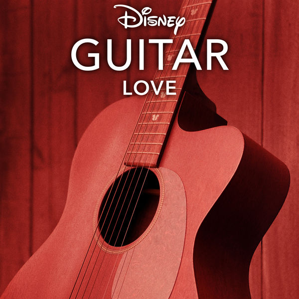 Disney Peaceful Guitar - Disney Guitar: Love