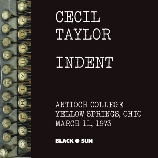 Cecil Taylor - Mysteries: Second Set of Indent
