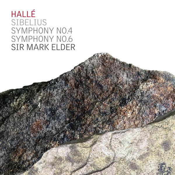 Halle - Sibelius Symphonies No 4 & 6