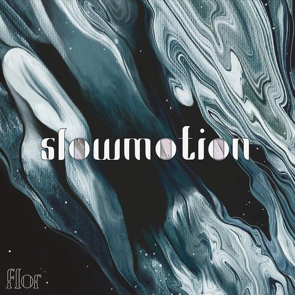 Flor - slow motion