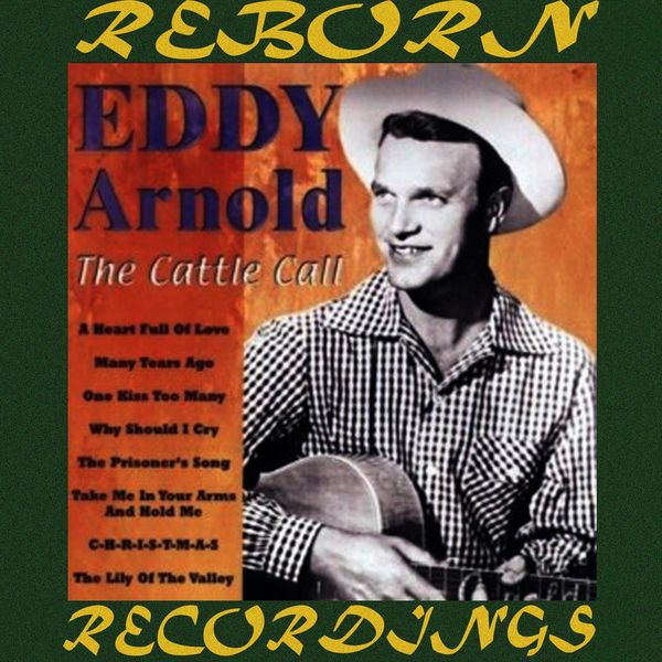 Cattle Call Country Stars Hd Remastered Eddy Arnold Download