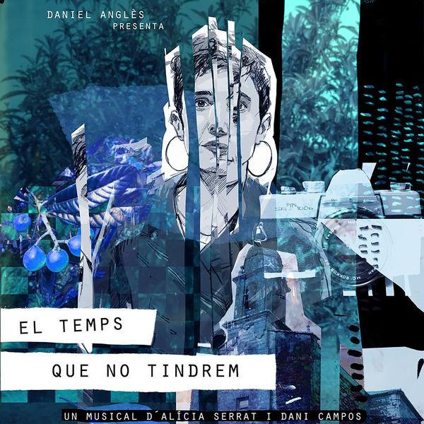 Alicia Serrat - El Temps Que No Tindrem