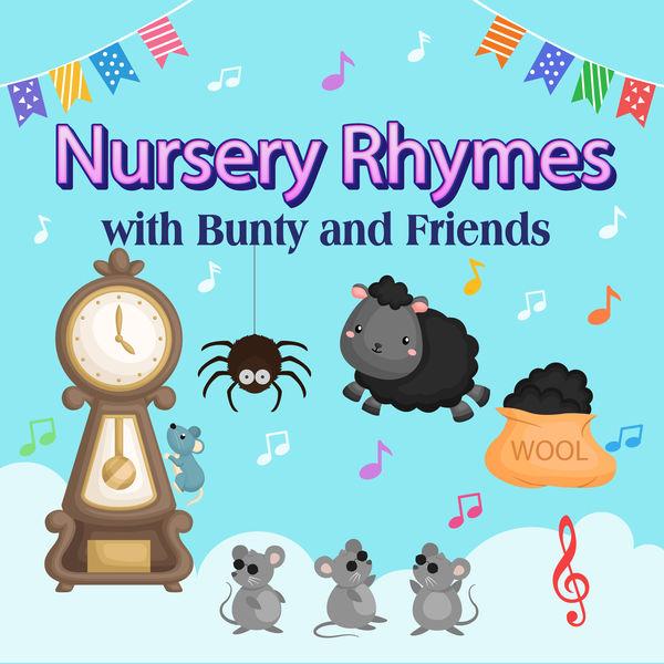 Bunty and Friends - Nursery Rhymes