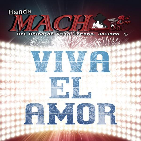 Banda Mach - Viva el Amor
