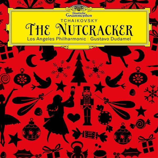 Gustavo Dudamel - Tchaikovsky: The Nutcracker, Op. 71, TH 14