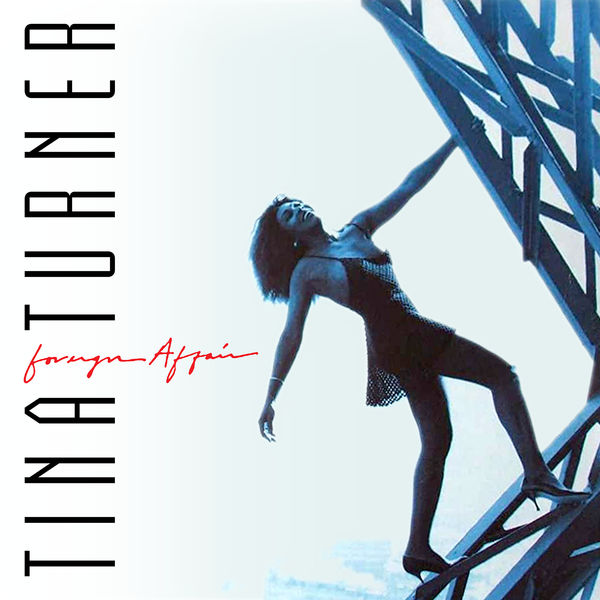 Tina Turner - Foreign Affair (The Singles)